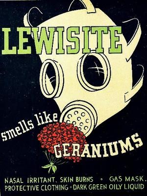 Плакат-предупреждение времен Второй Мировой Войны: «Люизит пахнет как герань»